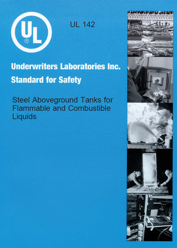 UL Standard for Safety Steel Aboveground Tanks for Flammable and Combustible Liquids